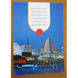 Dr. Hidasi Judit: Magyar-japán, japán-magyar külgazdasági kifejezés- és szógyűjtemény